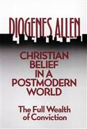 Christian Belief in a Postmodern World