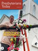 Presbyterians Today 2021 March/April issue (vol. 111, no. 2)