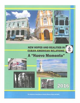 New Hopes and Realities in Cuban-American Relations