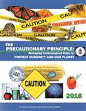 The Precautionary Principle: Managing Technological Risks to Protect Humanity And Our Planet (2018)