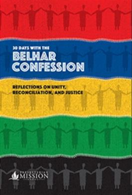 30 Days with the Belhar Confession