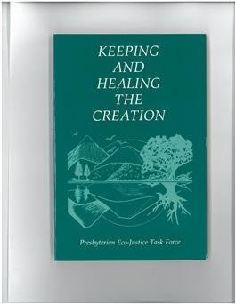 Keeping and Healing the Creation