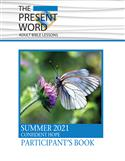 The Present Word Student Book Large Print Summer 2021