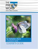 The Present Word Leader's Guide Large Print Summer 2021
