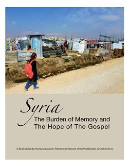 "Syria ""The Burden of Memory and The Hope of The Gospel"""