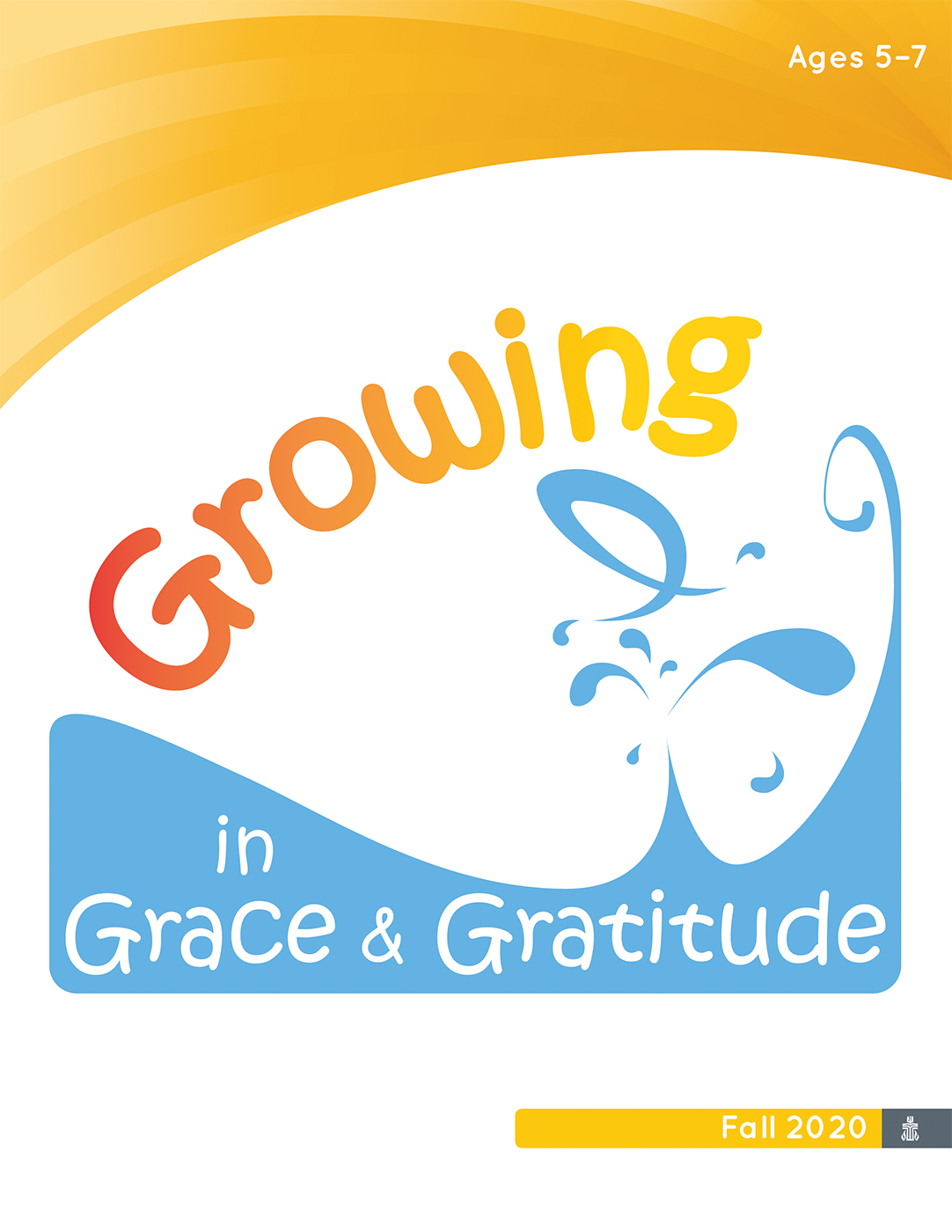 Growing in Grace & Gratitude Ages 5-7, Leader Material
