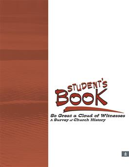 So Great A Cloud of Witnesses: A Survey of Church History, Student's Notebook