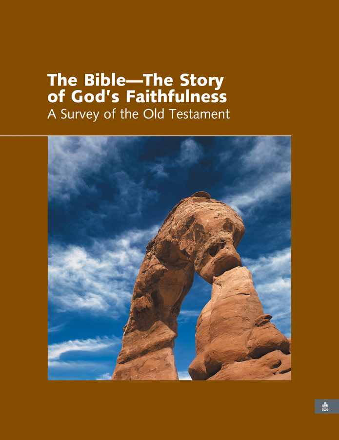 The Story of God's Faithfulness: A Survey of the Old Testament, Teacher's Book