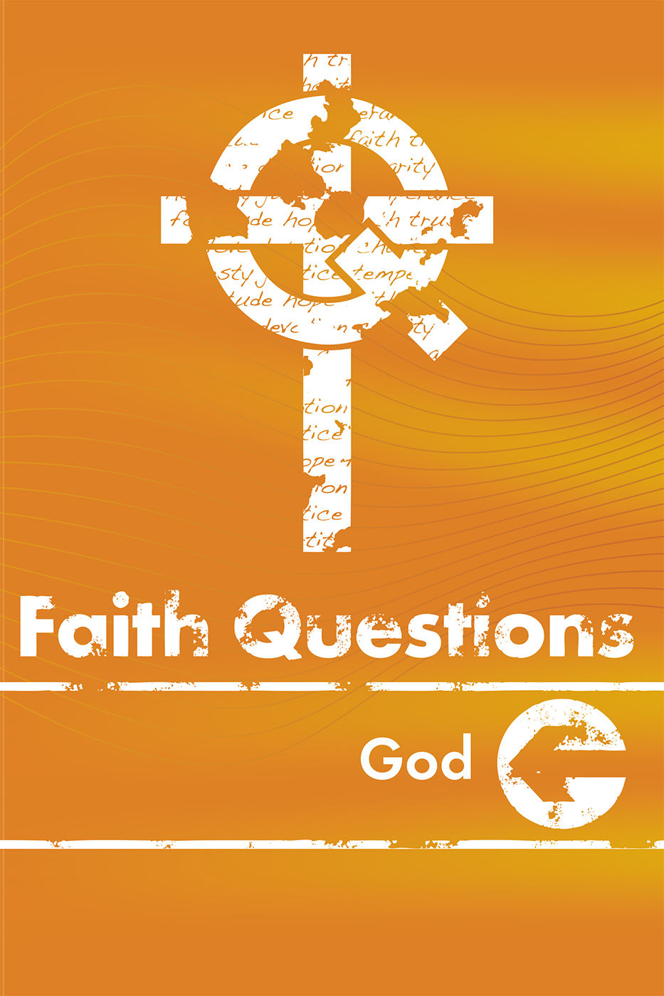 Faith Questions: God