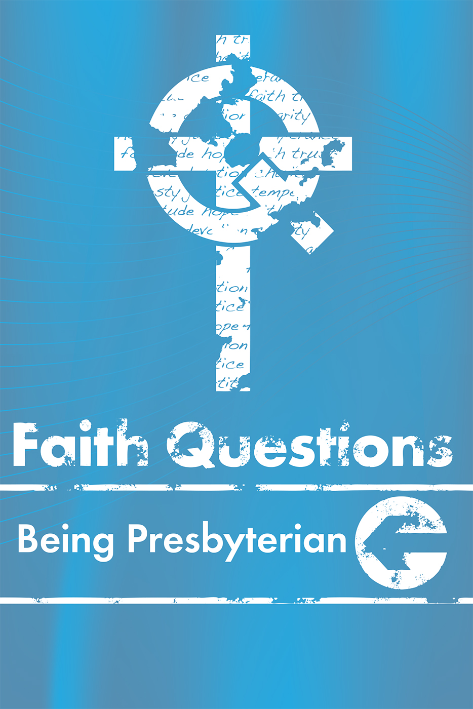 Faith Questions: Being Presbyterian