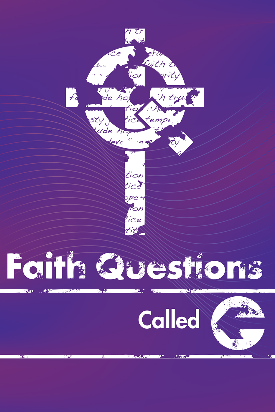 Faith Questions: Called
