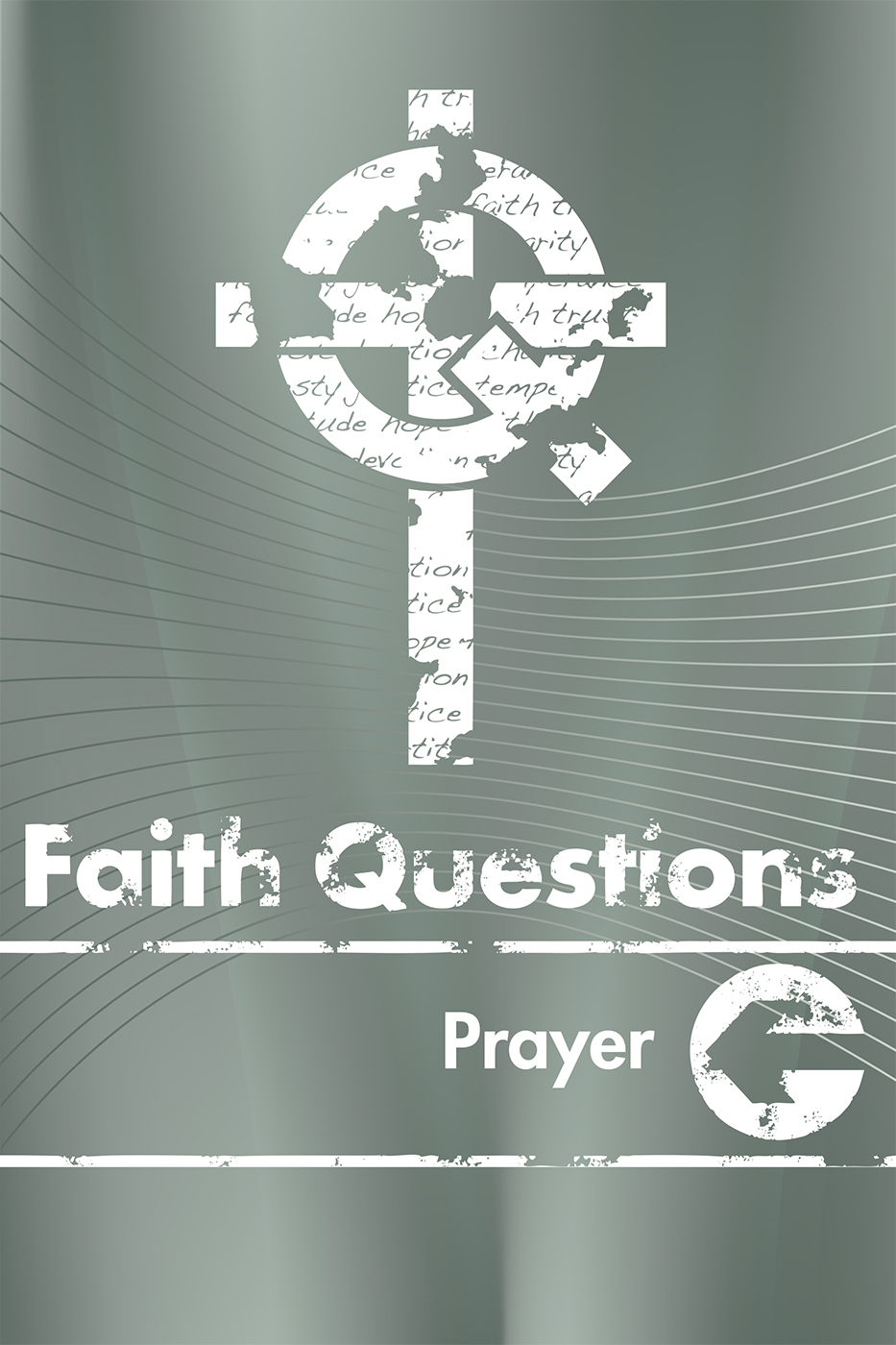 Faith Questions: Prayer