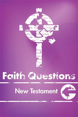 Faith Questions: New Testament
