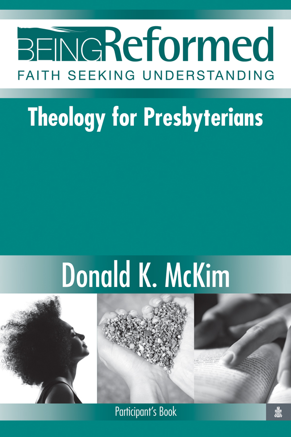 Theology for Presbyterians, Participant's Book