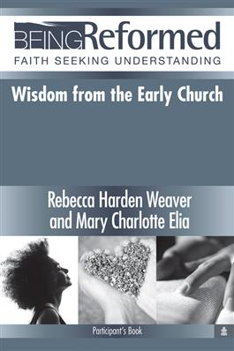 Wisdom from the Early Church, Participant's Guide