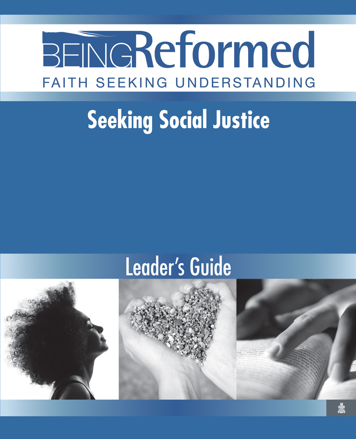 Seeking Social Justice, Leader's Guide