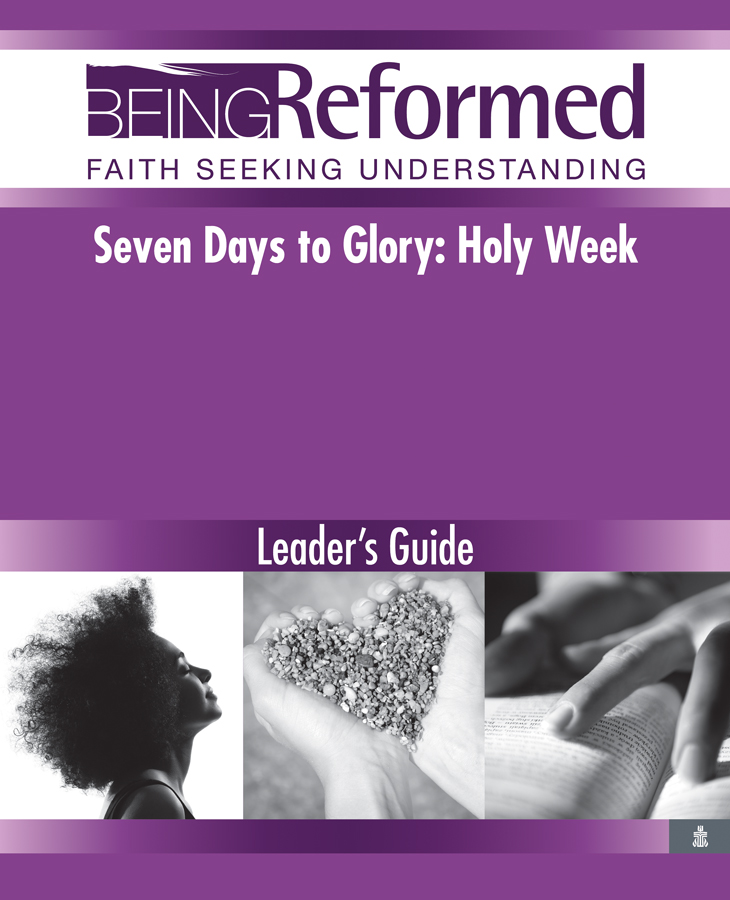 Seven Days to Glory, Leader's Guide