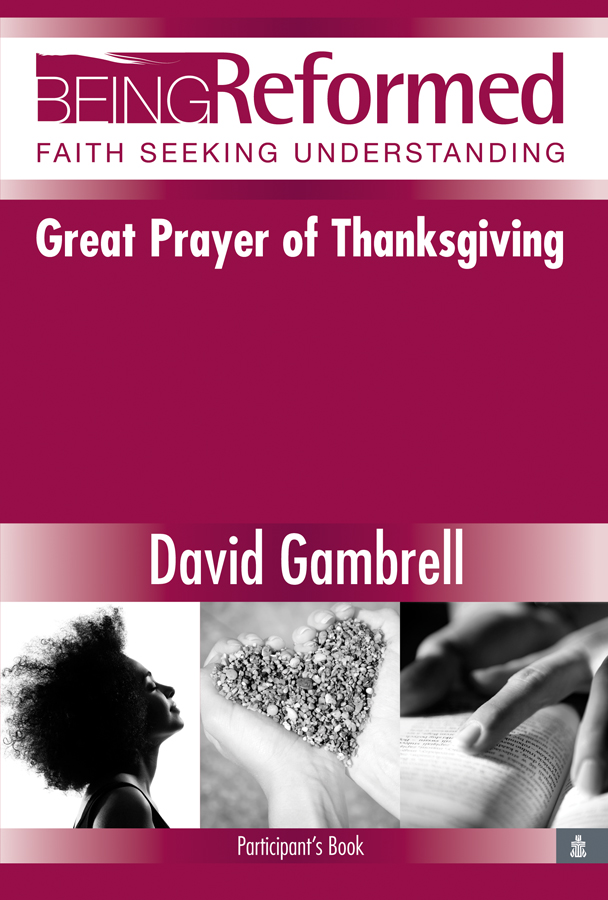 Great Prayer of Thanksgiving, Participant's Book