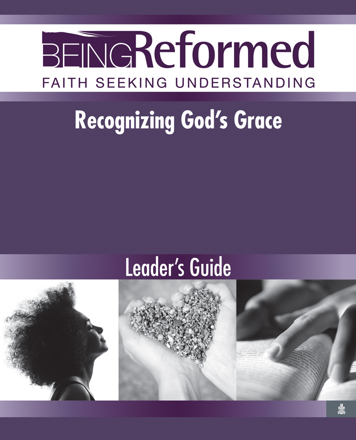 Recognizing God's Grace, Leader's Guide