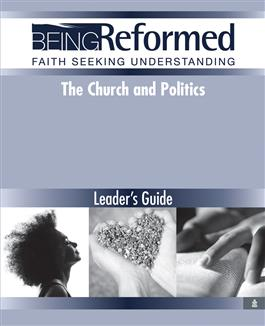 The Church and Politics, Leader's Guide