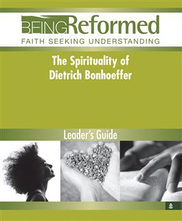 The Spirituality of Dietrich Bonhoeffer, Leader's Guide