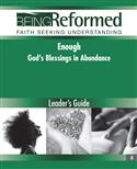 Enough: God's Blessings in Abundance, Leader's Guide