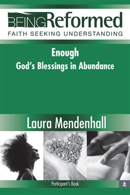 Enough: God's Blessings in Abundance, Participant's Book