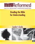 Reading the Bible for Understanding, Leader's Guide