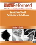 Into All the World: Participating in God's Mission, Leader's Guide