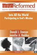 Into All The World: Participating in God's Mission, Participant's Book