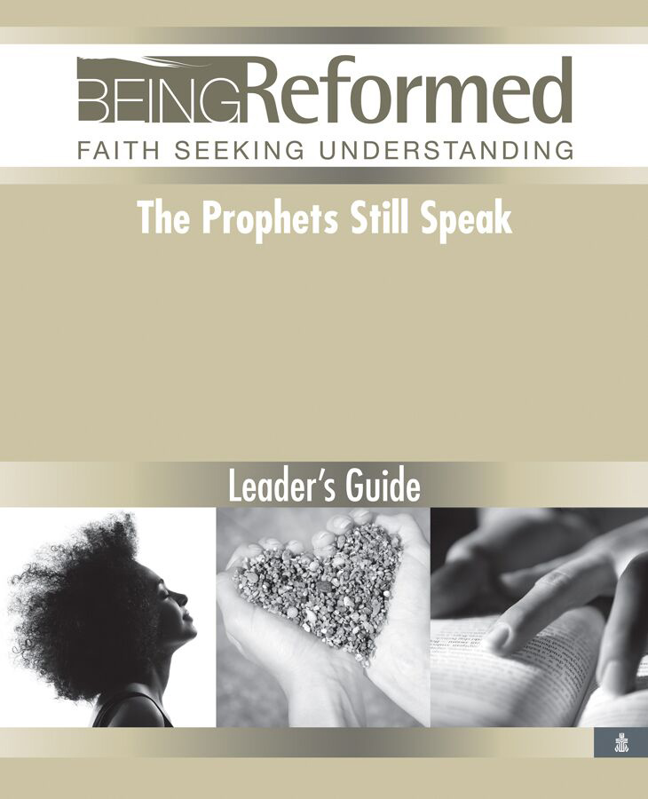 The Prophets Still Speak, Leader's Guide