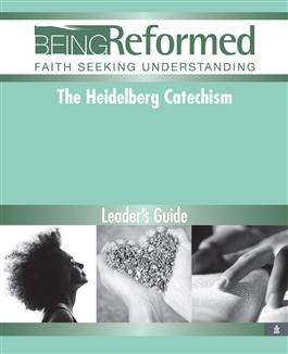 The Heidelberg Catechism, Leader's Guide