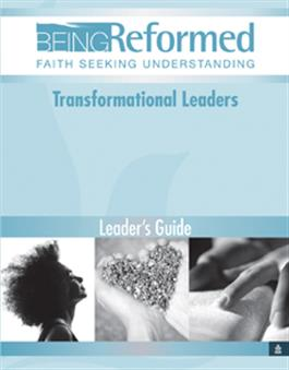 Transformational Leaders, Leader's Guide