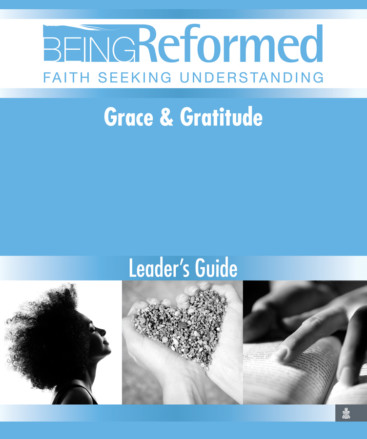 Grace and Gratitude, Leader's Guide