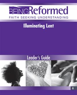 Illuminating Lent, Leader's Guide