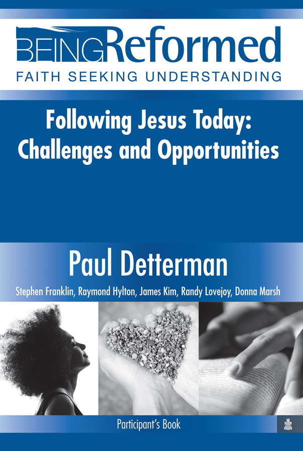 Following Jesus Today: Challenges and Opportunities, Participant's Book