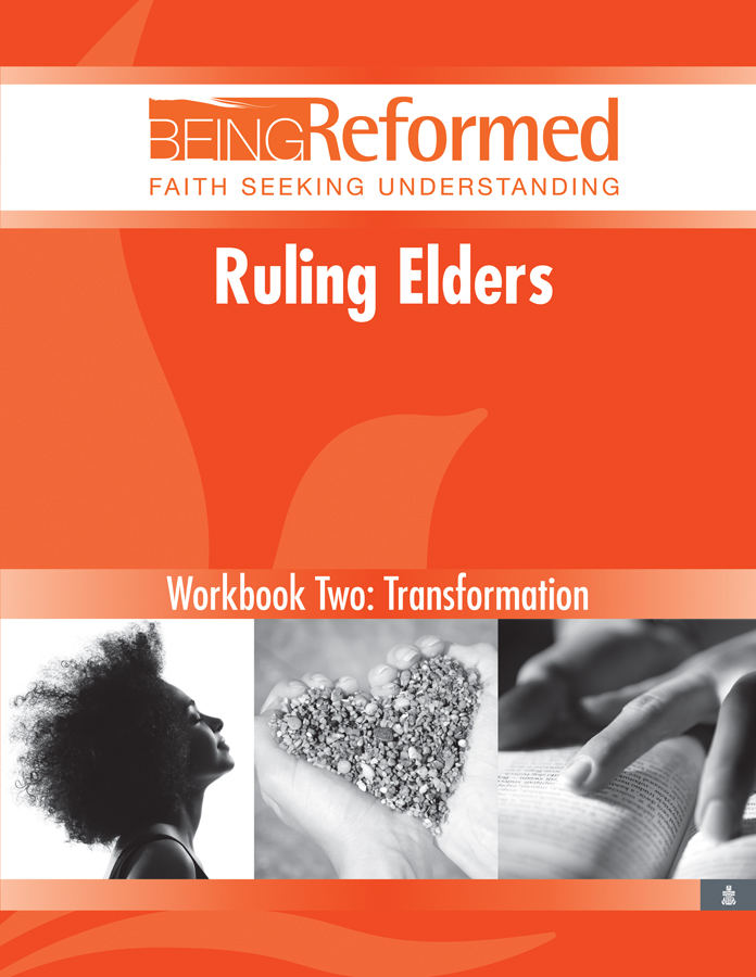 Ruling Elders: Transformation, Workbook Two
