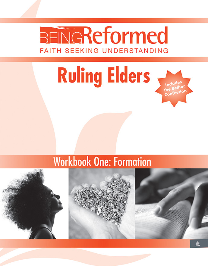Ruling Elders: Formation, Workbook One