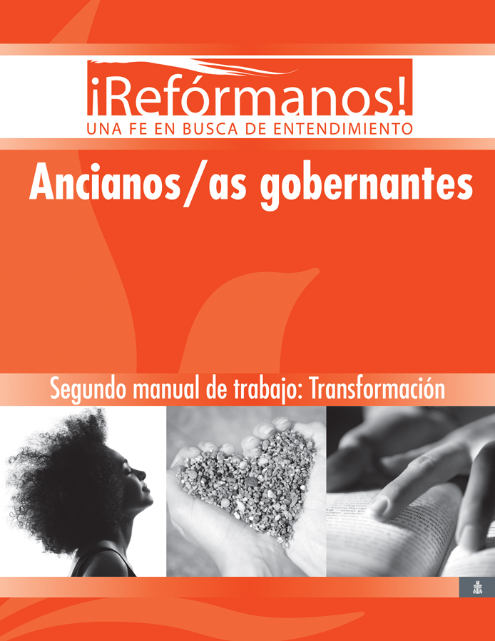 Ancianos/as gobernantes: Transformación, Segundo manual de trabajo