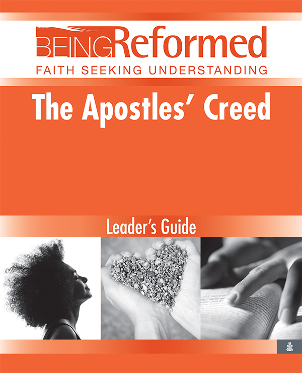 The Apostles' Creed, Leader's Guide
