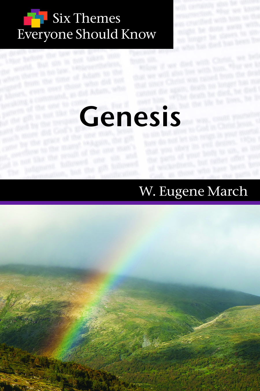 Six Themes in Genesis Everyone Should Know