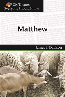 Six Themes in Matthew Everyone Should Know