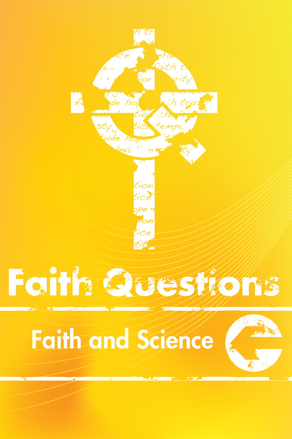 Faith Questions: Faith and Science