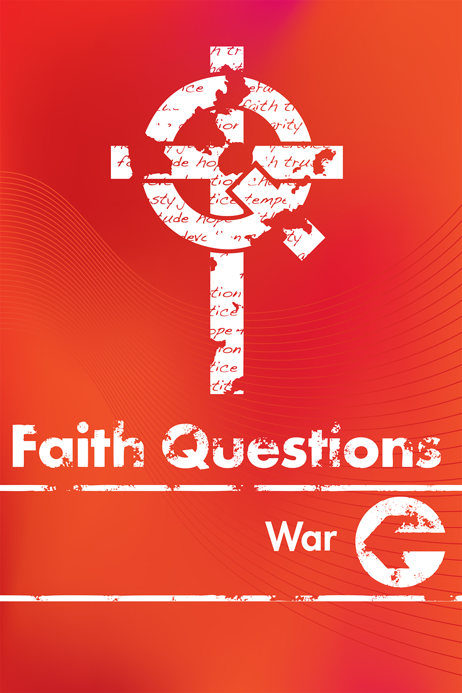 Faith Questions: War