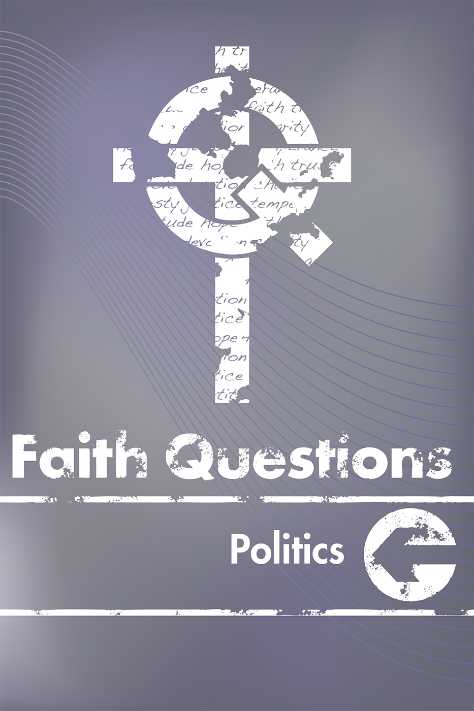 Faith Questions: Politics