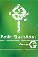 Faith Questions: Money