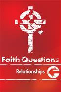 Faith Questions: Relationships
