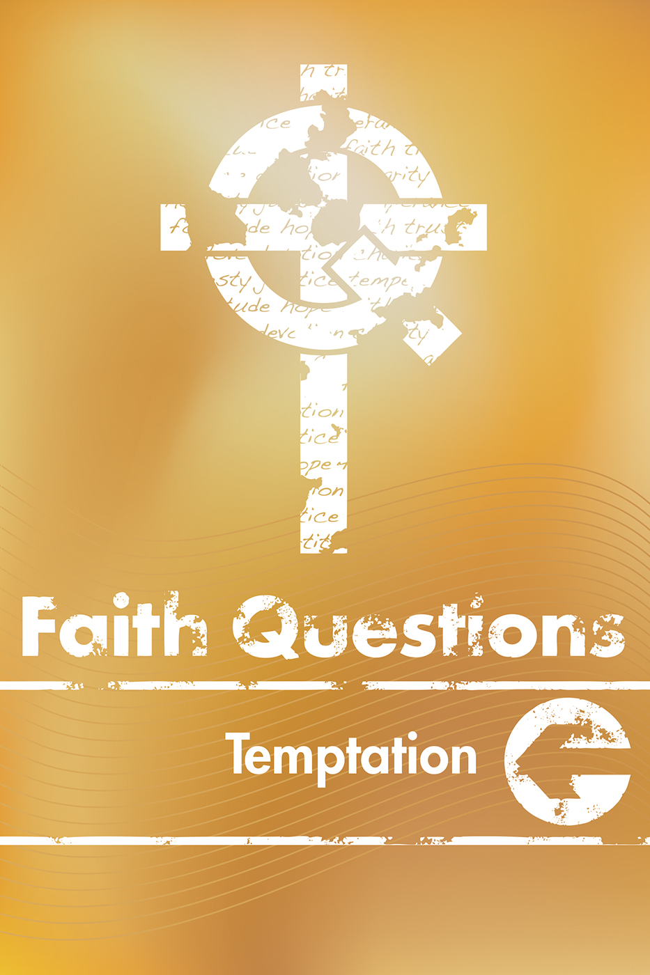 Faith Questions: Temptation