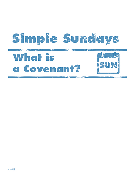 Simple Sundays: What is a Covenant?