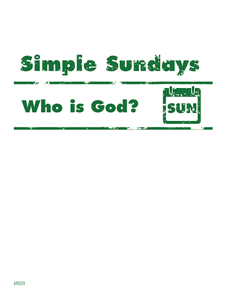 Simple Sundays: Who is God?